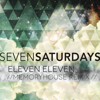 Eleven Eleven (Memoryhouse Remix) cover art