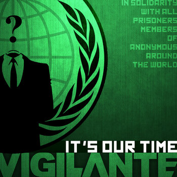 Vigilante - It's Our Time cover art