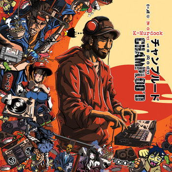 K-Murdock - Champloo&#39;d (Remixes and ReWorks) cover art