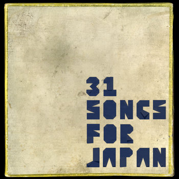 31 songs for japan cover art
