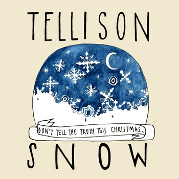 Snow (Don't tell the truth this Christmas) cover art