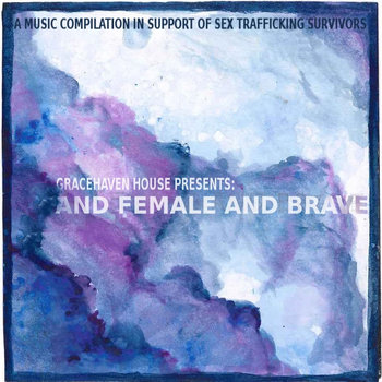 And Female And Brave cover art