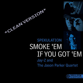 Smoke 'Em If You Got 'Em (CLEAN VERSION) cover art