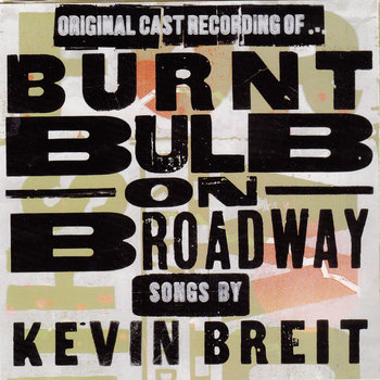 Burnt Bulb On Broadway cover art