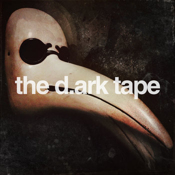 the d.ark tape cover art