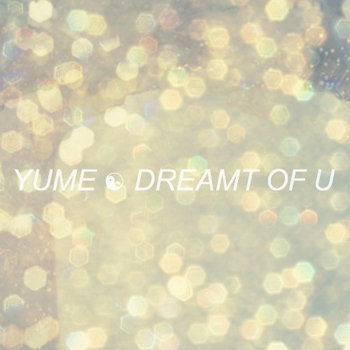 Dreamt Of U - EP cover art