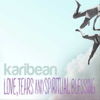love, tears & spiritual blessing cover art