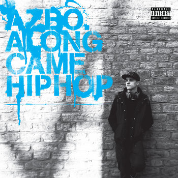 ALONG CAME HIPHOP [EP] cover art