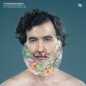 Twardowski - A Soundtrack To Growing Up EP cover art