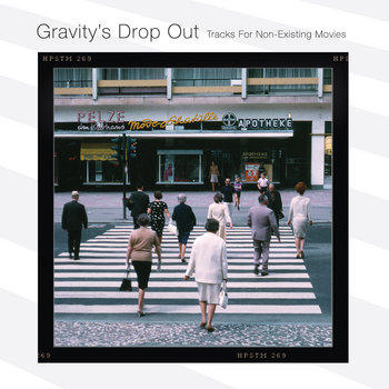 Gravity's Drop Out (Tracks For Non-Existent Movies) (ALRN037/ALRN-LCD005) cover art