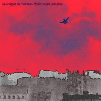 As Amigas de Plástico - Stuka Sobre Varsóvia cover art