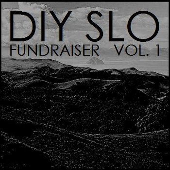 DIY SLO Fundraiser Vol. 1 cover art