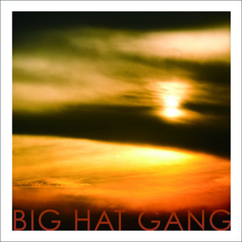 Big Hat Gang (EP) cover art