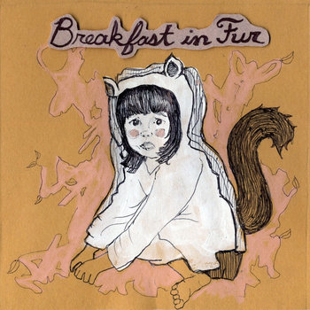 Breakfast In Fur E.P. cover art