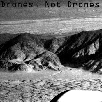 Drones, Not Drones cover art