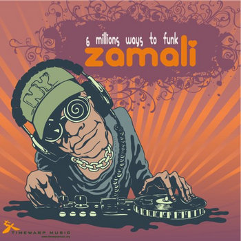 Zamali - 6 Millions Ways to Funk cover art