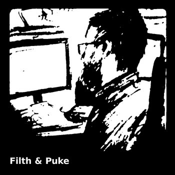 Filth & Puke cover art