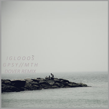 GPSYMTH - Dover (Iglooos remix) cover art