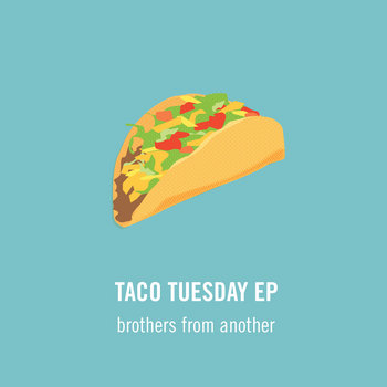 Taco Tuesday EP cover art