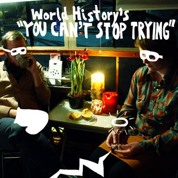 You Can't Stop Trying LP (2010) cover art