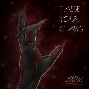 BreakREBEL: Raise Your Claws EP cover art