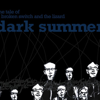 The Tale Of A Broken Switch And The Lizard - DARK SUMMER (D-A-R-K- Records) cover art
