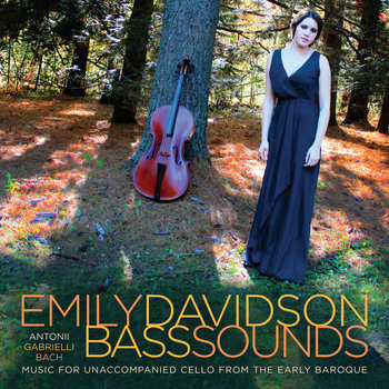 BASS SOUNDS: Music for Unaccompanied Cello from the Early Baroque cover art