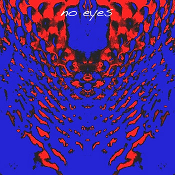 No Eyes cover art