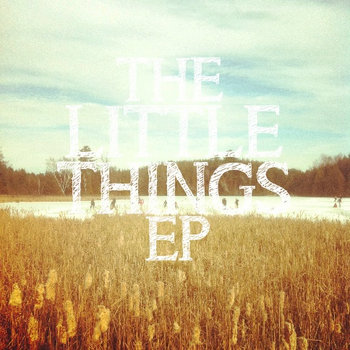 The Little Things - EP cover art