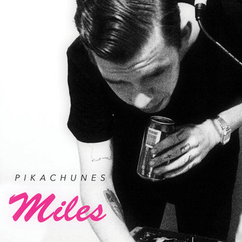 Pikachunes - Miles