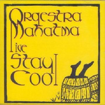 Orquestra Mahatma Live Stay Cool cover art