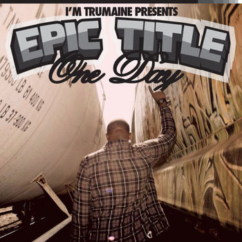 Epic Title : One Day cover art