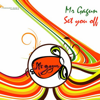 Mr. Gagun - Set You Off cover art