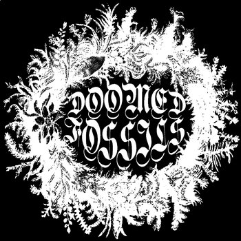 "Doomed Fossils 7"" lathe + cdr (siht33 / card9) cover art"