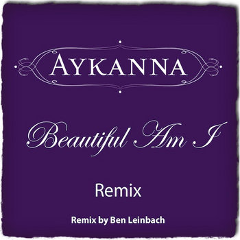 Beautiful Am I REMIX cover art