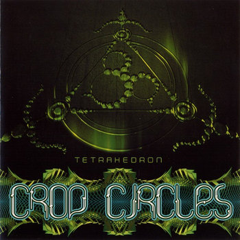 CROP CIRLCES - Tetrahedron cover art