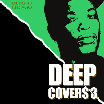 Deep Covers 3 - Dre Day '13 cover art