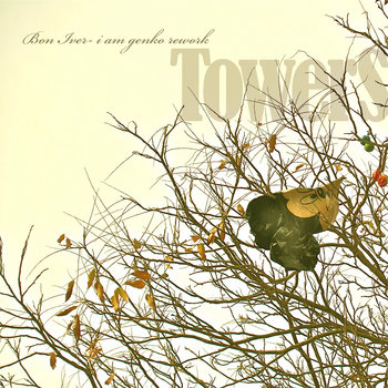 Towers - Bon Iver (i am genko rework) cover art