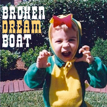 Broken Dream Boat EP cover art