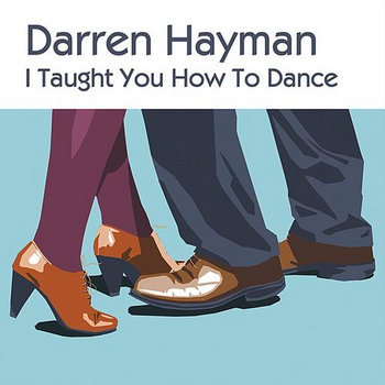 I Taught You How To Dance cover art