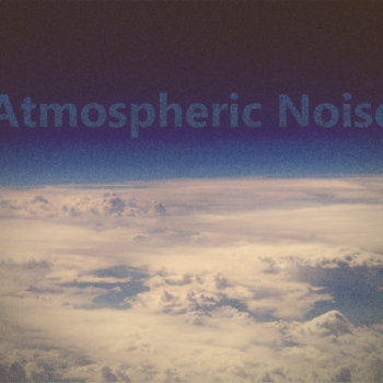 Atmospheric Noise cover art