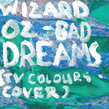 Bad Dreams (TV Colours cover) cover art