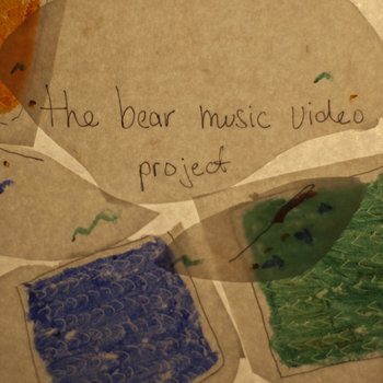 the bear music video project fundraiser cover art