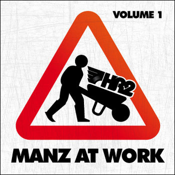 Manz at work mixtape vol. 1 cover art