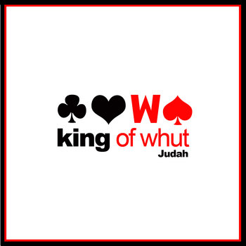 King of Whut cover art