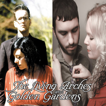 Living Arches/Golden Gardens Split cover art
