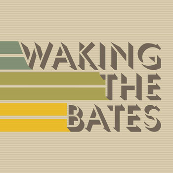 Waking the Bates EP cover art