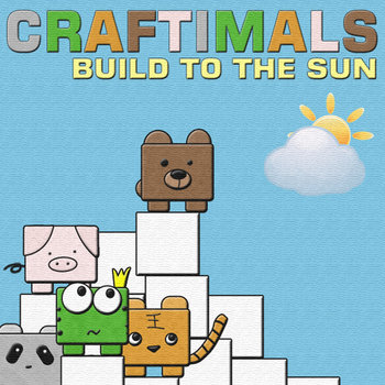 Craftimals: Build to the Sun cover art