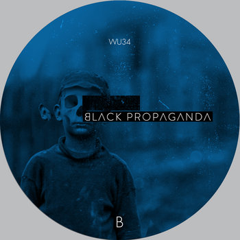 Black Propaganda - Reconstructed Part II - WU34 cover art