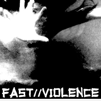 Fast // Violence Compilation cover art